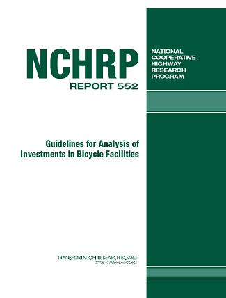 راهنمای تحلیل سرمایه گذاری در تسهیلات دوچرخه سواری (کلیات گزارش NCHRP )